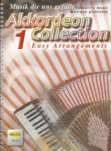 MUSIK DIE UNS GEFAELLT, AKKORDEON COLLECTION 1 EASY ARRANGEMENTS