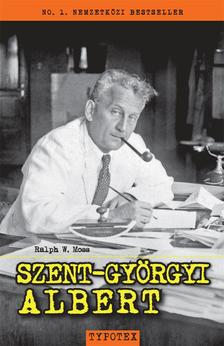 Ralph W. Moss - Szent-Györgyi Albert
