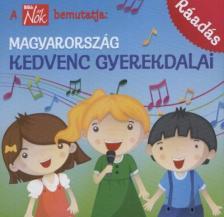 - MAGYARORSZÁG KEDVENC GYEREKDALAI - RÁADÁS - CD -