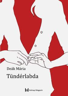 Deák Mária - Tündérlabda