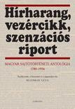 Buzinkay Géza (szerk.) - Hírharang,  vezércikk,  szenzációs riport