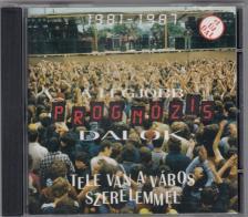 - TELE VAN A VÁROS SZERELEMMEL CD - PROGNÓZIS DALOK 1981-1987 +1 ÚJ DAL  HCD 37777