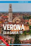Magánkiadás (Juszt Róbert) - Verona és a Garda-tó<!--span style='font-size:10px;'>(G)</span-->