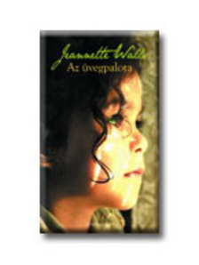 Jeanette Walls - Az üvegpalota