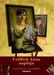 Czillich Anna - Czillich Anna Naplója [eKönyv: epub,  mobi]