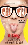 Holly Smale - Geek Girl 2. - A lány,  aki mindig mindent félreért [eKönyv: epub,  mobi]