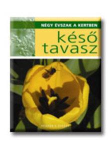 AG20 - KÉSŐ TAVASZ - NÉGY ÉVSZAK A KERTBEN -