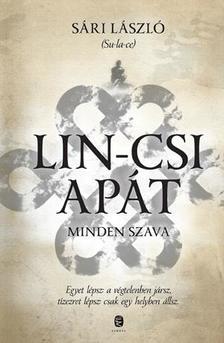 Su-la-ce, Sári László - Lin-csi apát minden szava