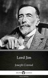 Delphi Classics Joseph Conrad, - Lord Jim by Joseph Conrad (Illustrated) [eKönyv: epub,  mobi]