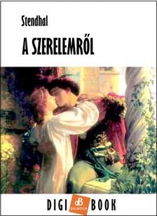 Stendhal - A szerelemről [eKönyv: epub, mobi]