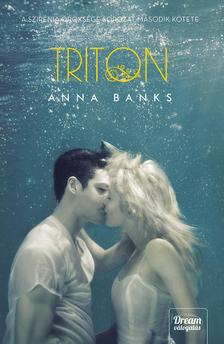 Anna Banks - Triton (Szirénia öröksége 2. rész) - kötött