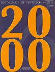 - 100 YEARS OF POPULAR MUSIC 2000,  PIANO / VOCAL / CHORDS