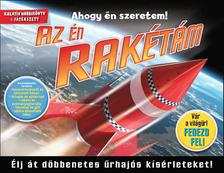 - Az én rakétám - Élj át döbbenetes űrhajós kísérleteket!