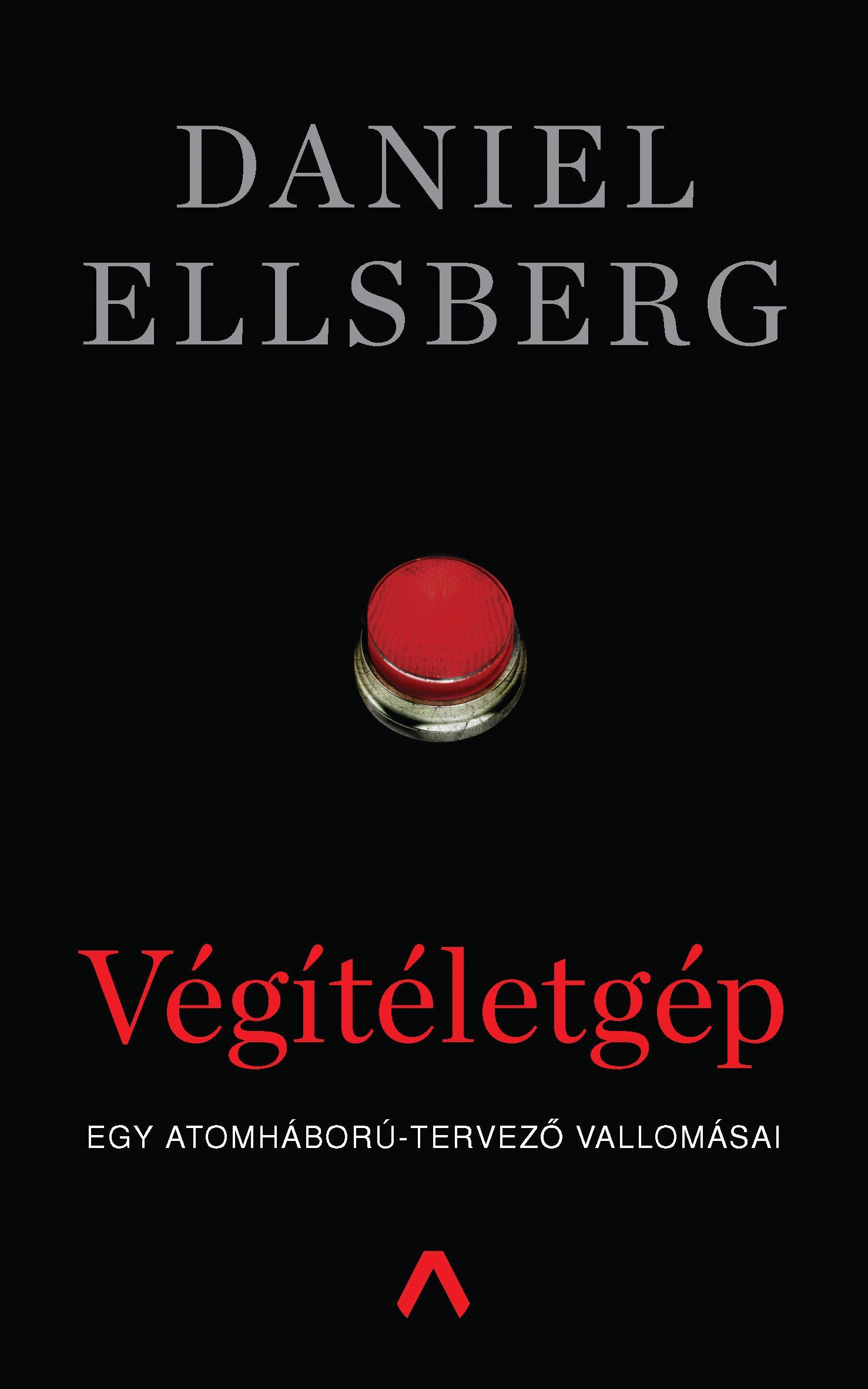 Daniel Ellsberg: Végítéletgép