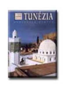 PIOVAN,RAFFAELLA - Tunézia - A világ legszebb helyei