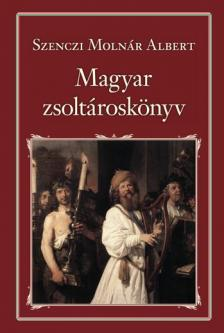Szenczi Molnár Albert - Magyar zsoltároskönyv - Nemzeti Könyvtár 34.