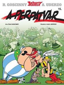 René Goscinny - Asterix - A perpatvar Asterix 15.