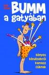 Nick Fisher - BUMM a gatyában [eKönyv: epub, mobi]<!--span style='font-size:10px;'>(G)</span-->