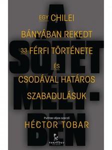 Héctor Tobar - A sötét mélyben [eKönyv: epub, mobi]