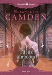 Elizabeth Camden - Túl az álmokon [eKönyv: epub, mobi]