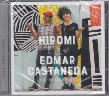 - HIROMI & EDMAR CASTANEDA LIVE IN MONTREAL CD