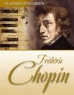 - Frédéric Chopin [eKönyv: epub,  mobi]