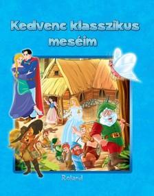 - Kedvenc klasszikus meséim [eKönyv: pdf]