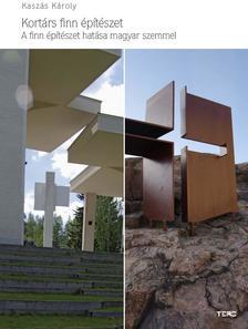 Kaszás Károly - Kortárs finn építészet
