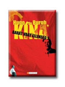 Hugo de Burgh - Kína - Barát vagy ellenség?