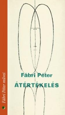 Fábri Péter - Átértékelés [eKönyv: epub, mobi]