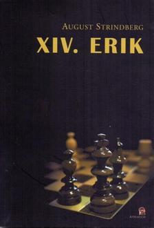 August Strindberg - XIV. Erik ***