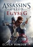 Oliver Bowden - Assassins Creed - Egység [eKönyv: epub, mobi]<!--span style='font-size:10px;'>(G)</span-->