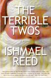 Reed, Ishmael - The Terrible Twos [antikvár]