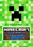 Guides Game Ultimate Game - How to Add Mods to Minecraft:Guide [eKönyv: epub,  mobi]