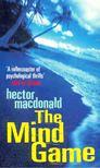 MACDONALD, HECTOR - The Mind Game [antikvár]