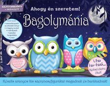 - Bagolymánia - Készíts aranyos kis szerencsefigurákat magadnak és barátaidnak!