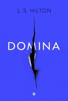L. S. Hilton - Domina (Maestra II.) [eKönyv: epub, mobi]