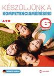 Martonné Lányi Anikó - Készüljünk a kompetenciamérésre! Német nyelv 6. évfolyam