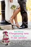 RaeAnne Thayne Gina Wilkins, - Bianca 291-292. kötet (Menyasszonyi torta, A vád: szerelem) [eKönyv: epub, mobi]