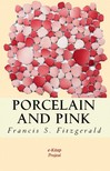 F. Scott Fitzgerald - Porcelain and Pink [eKönyv: epub,  mobi]