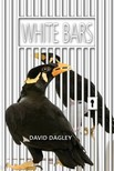 Dagley David - White Bars [eKönyv: epub,  mobi]