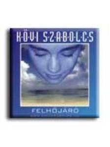 Kövi Szabolcs - FELHŐJÁRÓ - CD -