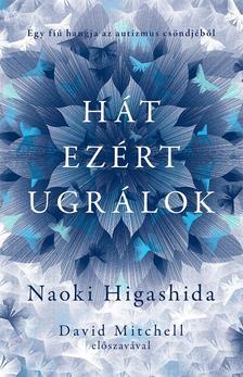 NAOKI HIGASHIDA - HÁT EZÉRT UGRÁLOK