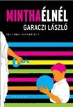 Garaczi László - Mintha élnél - Egy lemur vallomásai 1. [eKönyv: epub, mobi]<!--span style='font-size:10px;'>(G)</span-->