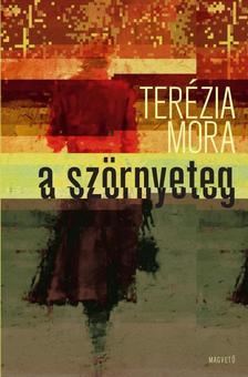Terézia Mora - A szörnyeteg