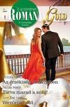 Nicola Marsh, Lynn Rae Harris Victoria Parker, - Romana Gold 11. kötet (Az érzékiség örvényében, Tátva marad a szád!, Vérvörös hold) [eKönyv: epub, mobi]<!--span style='font-size:10px;'>(G)</span-->