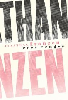 Jonathan Franzen - Erős rengés [eKönyv: epub, mobi]