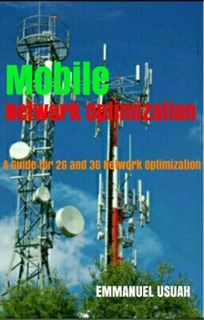 Usuah Emmanuel - Mobile Network Optimization [eKönyv: epub, mobi]