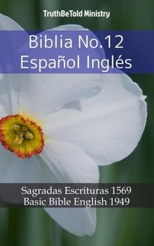 TruthBeTold Ministry, Joern Andre Halseth, Samuel Henry Hooke - Biblia No.12 Espanol Inglés [eKönyv: epub, mobi]