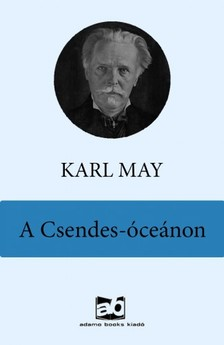 Karl May - A Csendes-óceánon [eKönyv: epub, mobi]